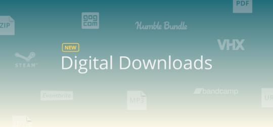 Digital Downloads Official Launch   BackerKit