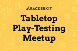 backerkit tabletop game meetup