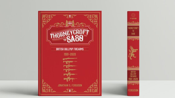 Thorneycroft to SA80: British Bullpup Firearms, 1901–2020 by Headstamp Publishing